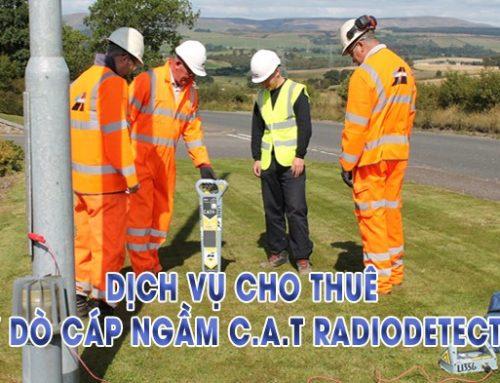 Dịch vụ cho thuê máy dò cáp ngầm C.A.T Radiodetection