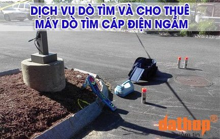 do tim va cho thue may do cap ngam