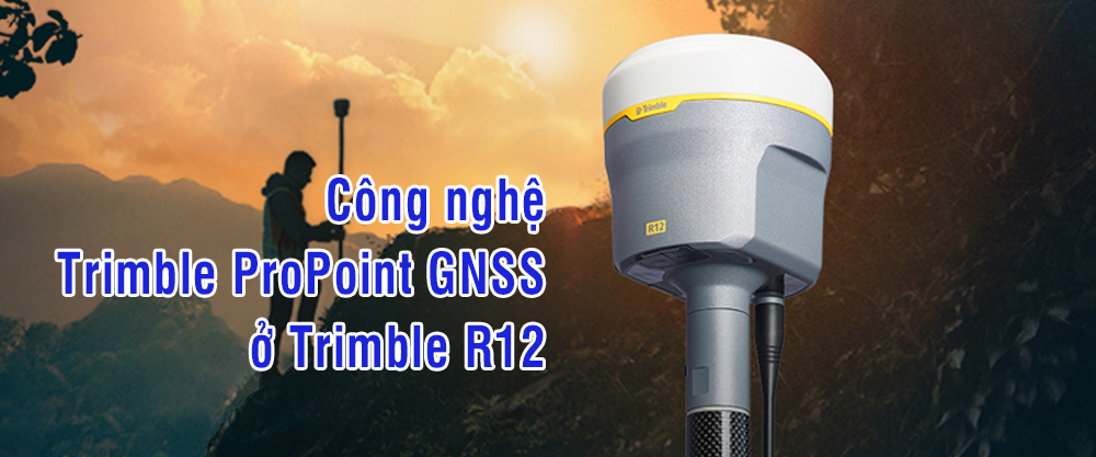 cong nghe propoint trimble r12