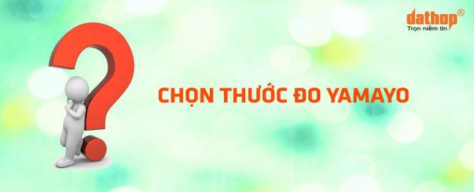 Chon thuoc do Yamayo