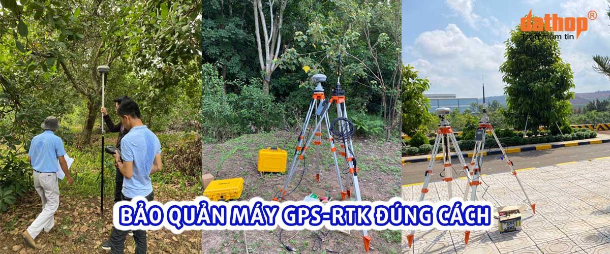 Bao quan may GPS-RTK dung cach
