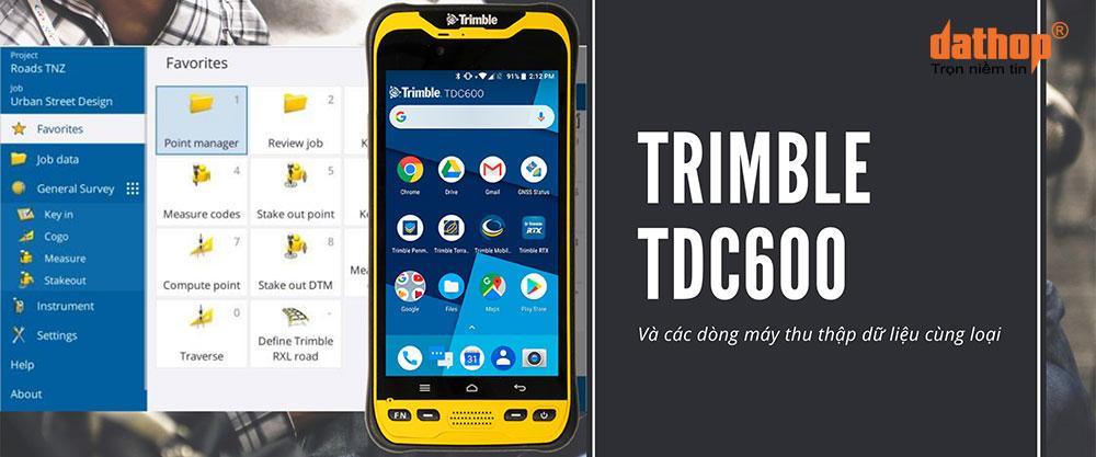 May thu thap du lieu Trimble TDC600