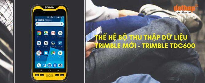 Bo thu thap du lieu Trimble TDC600