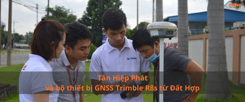 Tan Hiep Phat va Bo thiet bị GNSS Trimble