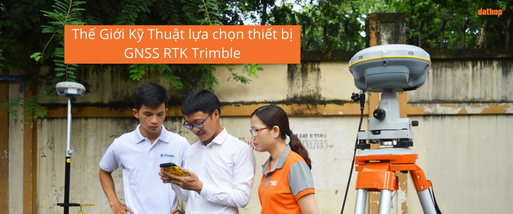 The Gioi Ky Thuat - Thiet Bị GNSS RTK Trimble