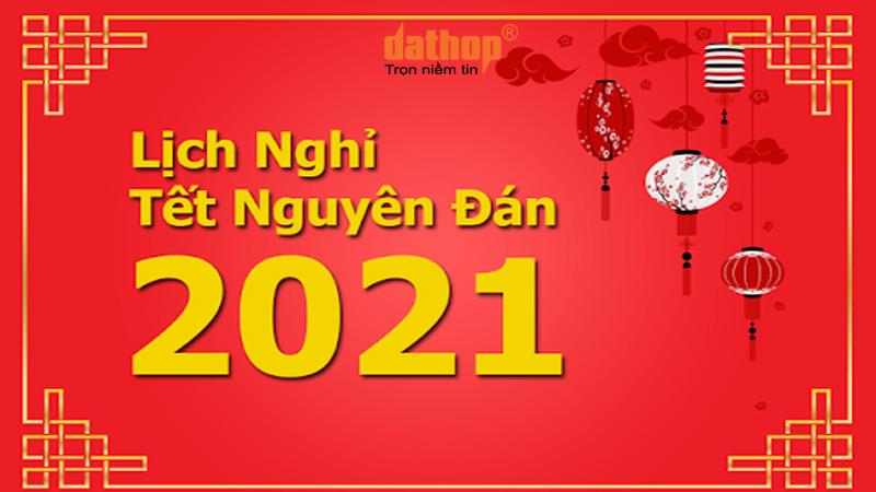 Thông báo nghỉ Tết Nguyên Đán 2021 - Đất Hợp