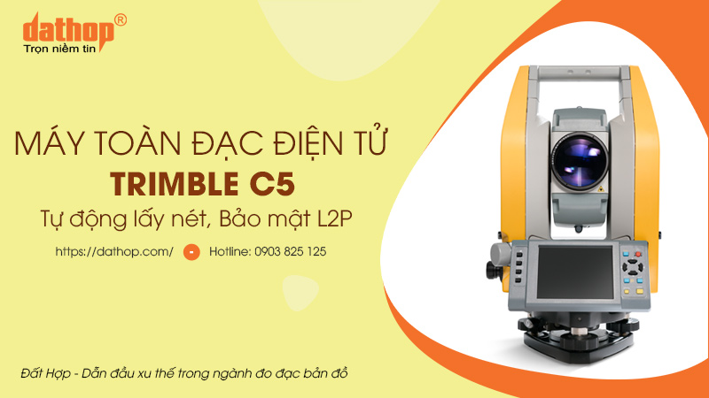Toàn đạc điện tử trimble c5