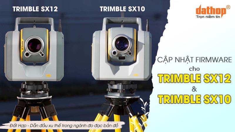 Cập nhật firmware cho trimble sx12