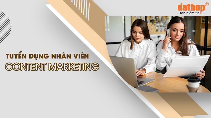 Tuyển dụng nhân viên Content Marketing